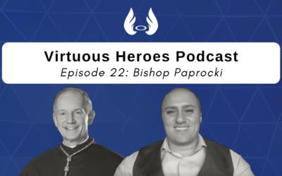 Ep. 22 – A Little Kindness Goes a Long Way w/ Bishop Paprocki