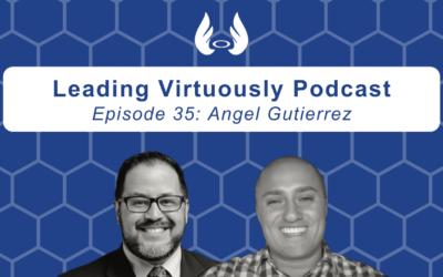 Ep. 35 – Propel Your Career Through Service w/ Angel Gutierrez