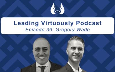 Ep. 36 – Establishing Strategic Partnerships and Staying Humble w/Gregory Wade